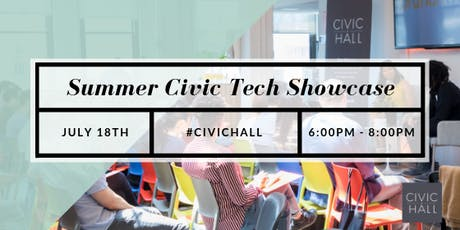 Civic Hall Presents: Summer Civic Tech Showcase tickets