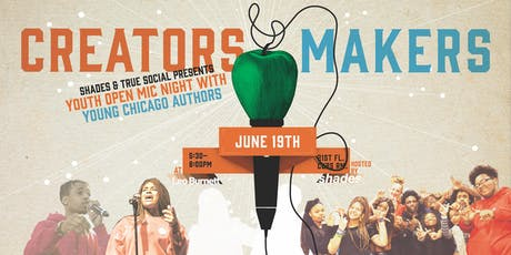 CREATORS AND MAKERS OPEN MIC tickets