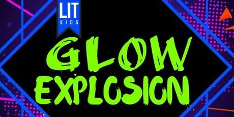 2019 GLOW Explosion (FREE! Back2School Bash) tickets