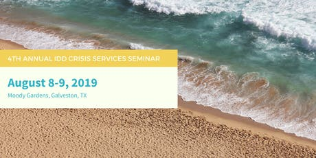 IDD Crisis Services Seminar - Fourth Annual tickets