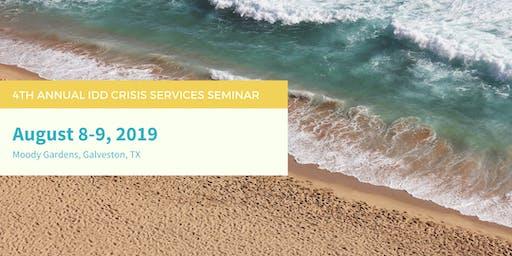 IDD Crisis Services Seminar - Fourth Annual