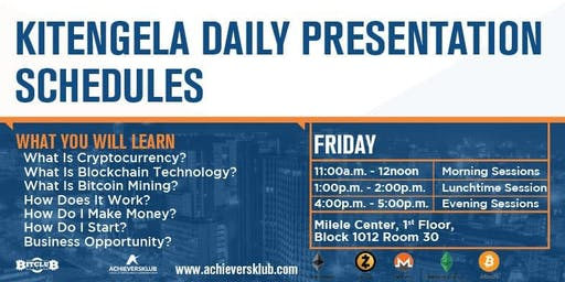 KITENGELA (FRIDAYS - LUNCHTIME SESSIONS) - BITCOIN MINING, CRYPTO-CURRENCIES & BLOCKCHAIN EVENT