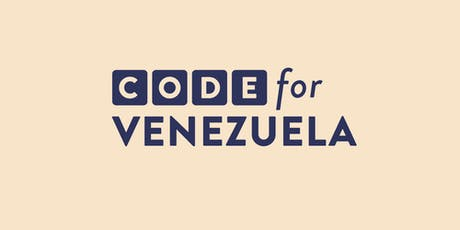 ¿Qué es Code For Venezuela? Networking & Brainstorming Sesion tickets