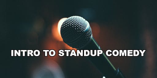 Intro To Standup Comedy 101 - How To Become A Standup Comedian