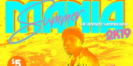 """SUMMERMANIA 2K19 """"The Ultimate Summer Bash""""  tickets"""