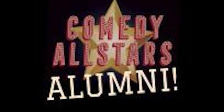 Comedy All Stars - Alumni! tickets