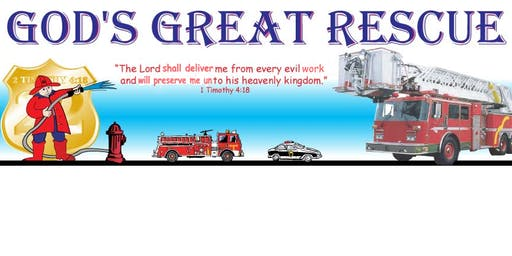 """God's Great Rescue"" VBS 2019"
