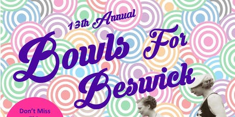 13th Annual Bowls For Beswick  tickets