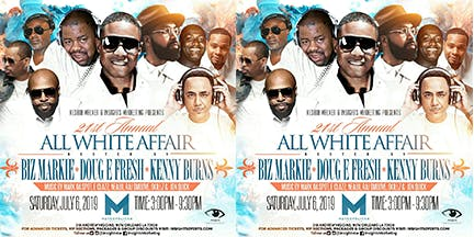21st Annual  All White DAYtime Affair Biz Markie Doug E Fresh & Kenny Burns