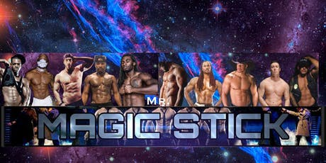 Magic Stick Male Revue tickets
