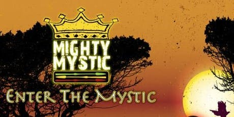 Mighty Mystic at The Stanhope House tickets