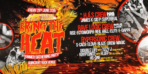 Hypersonic Presents - Bring the heat - Summer gathering party