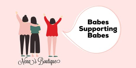 Nena's Boutique: Babes Supporting Babes tickets