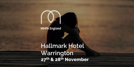 Mental Health First Aid - Warrington - Adult Two Day tickets