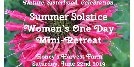Summer Solstice Women's One Day Mini-Retreat! tickets