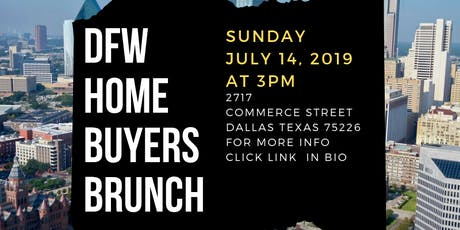 DFW Home Buyer's BRUNCH! tickets