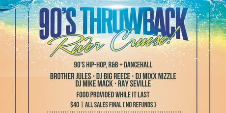 4th Annual 90's Throwback River Cruise tickets