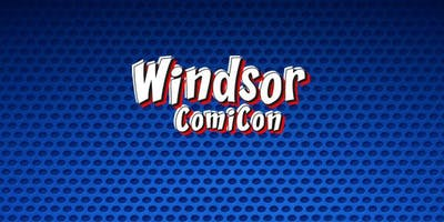 Windsor ComiCon 2019