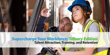 Supercharge Your Workforce: Tilbury Edition tickets