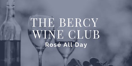 The Bercy Wine Club - Rosé All Day tickets