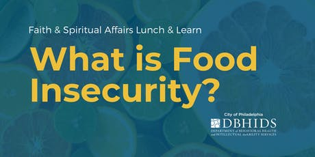 Lunch & Learn: What is Food Insecurity? tickets
