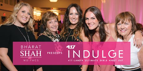 417 Magazine's Indulge presented by Bharat Shah, MD, FACS tickets