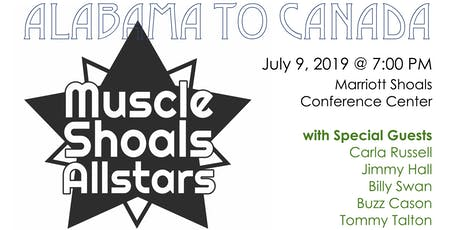 Muscle Shoals Allstars: Alabama to Canada Show tickets