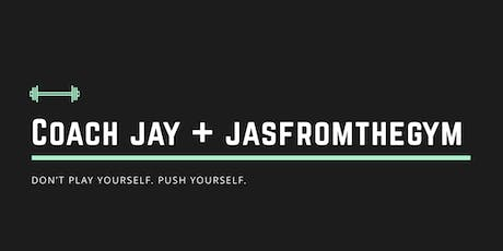 Health/Fitness Workshop with Coach Jay & JasFromTheGym tickets