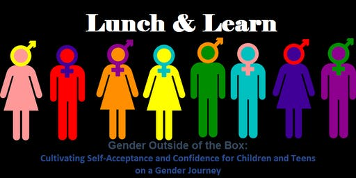 Lunch & Learn: Gender Outside of the Box