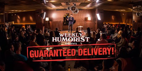 Weekly Humorist Presents: Guaranteed Delivery! Free Comedy Show! July 2nd! tickets