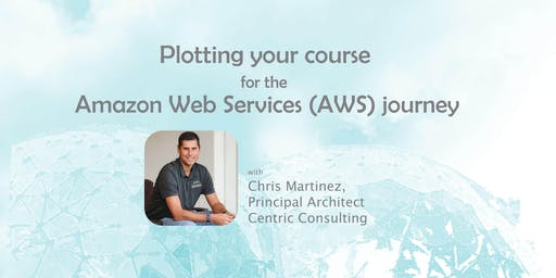 Plotting your course for the Amazon Web Services (AWS) journey