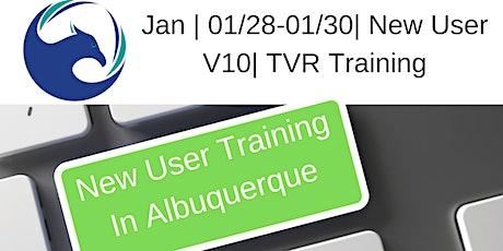 January | 01/28-01/30| New User V10 | TVR Training tickets