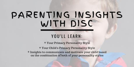 Parenting Insights with DISC tickets