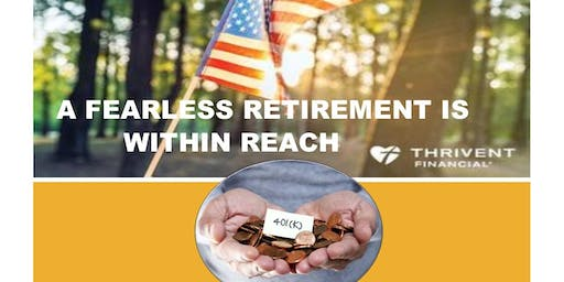 A FEARLESS RETIREMENT IS WITHIN REACH