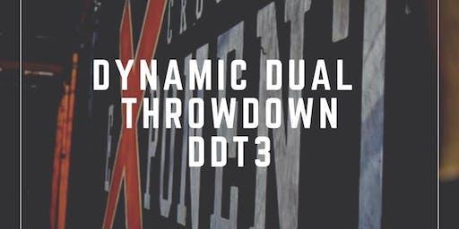 Dynamic Dual Throwdown 3, DDT3