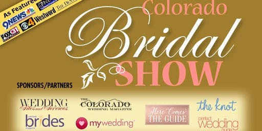 COLORADO BRIDAL SHOW-10-6-19 Denver Marriott Westminster - As Seen on TV!