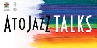 A to JazZ TALKS 2019: Път към международната сцена