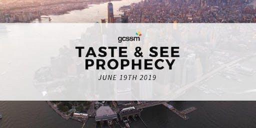 Taste & See Prophecy!