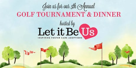 Let It Be Us Golf Outing & Dinner  tickets