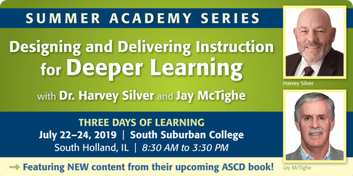 3-Day Summer Academy with Jay McTighe & Harvey Silver (Chicago)