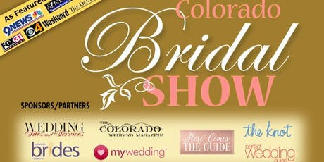 COLORADO BRIDAL SHOW-1-19-20 Hyatt Regency Tech Center - South Denver - As Seen on TV!  tickets