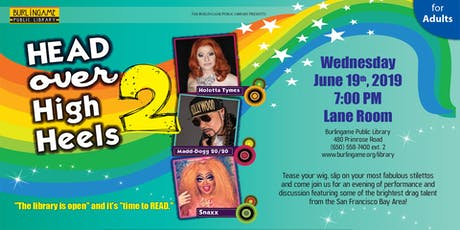 Head Over High Heels 2! Drag at the Library tickets