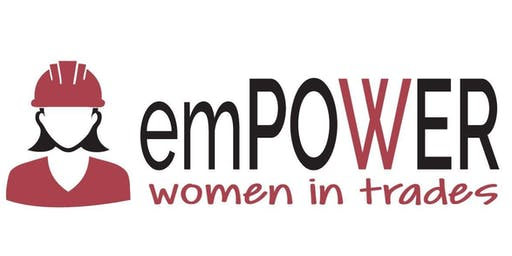 emPOWER - Women in Trades Information Session
