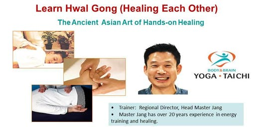 Learn Hwal-Gong: The Ancient Asian Art of Hands-On Healing