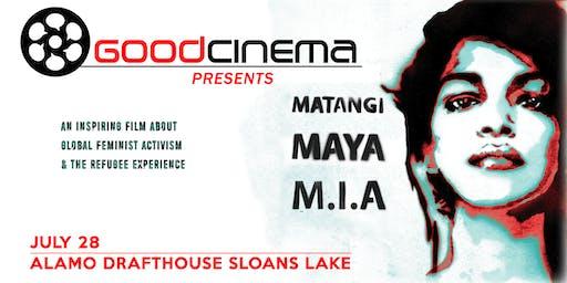 GoodCinema Presents: Matangi/Maya/M.I.A.