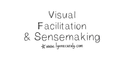 MELBOURNE - Visual Facilitation & Sensemaking - with Lynne Cazaly