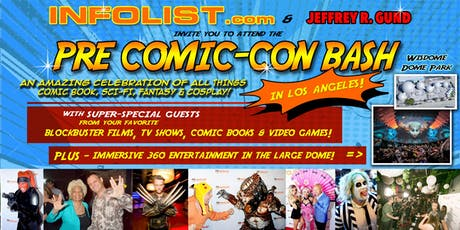 INFOLIST PRE COMIC-CON BASH in Los Angeles 2019 tickets