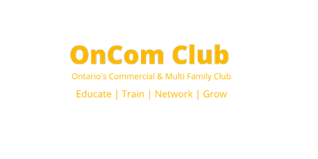 OnCom Networking Club | Ontario's Multi Family & Commercial Networking Club For Investors & Entrepreneurs  tickets