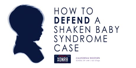 How to Defend a Shaken Baby Syndrome Case tickets