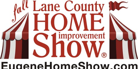 37th Lane County Home Improvement Show tickets